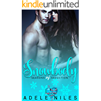 Snowbody (Seasons of Seduction Book 3)