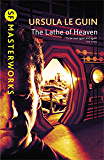 The Lathe Of Heaven (S.F. MASTERWORKS) (English Edition)