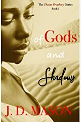 Of Gods and Shadows (The Theian Prophecy Book 1) Kindle Edition