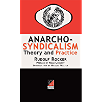 ANARCHO-SYNDICALISM : Theory and Practice