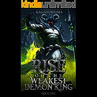 Rise of the Weakest Demon King: VRMMORPG Dark Descent (Book One) - A Monster LitRPG Novel