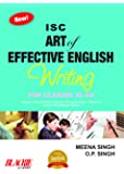 ISC Art of Effective English Writing for Classes XI - XII