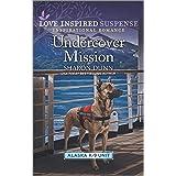 Undercover Mission (Alaska K-9 Unit, 3)