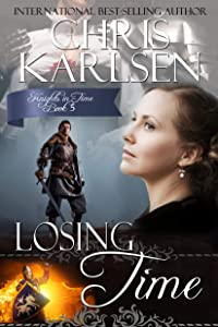 Losing Time (Knights in Time Book 5)