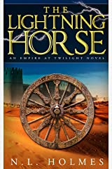 The Lightning Horse (Empire at Twilight Book 1) Kindle Edition