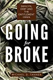 Going for Broke: Deficits, Debt, and the