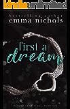 First a Dream (Dreams Come True Book 1)