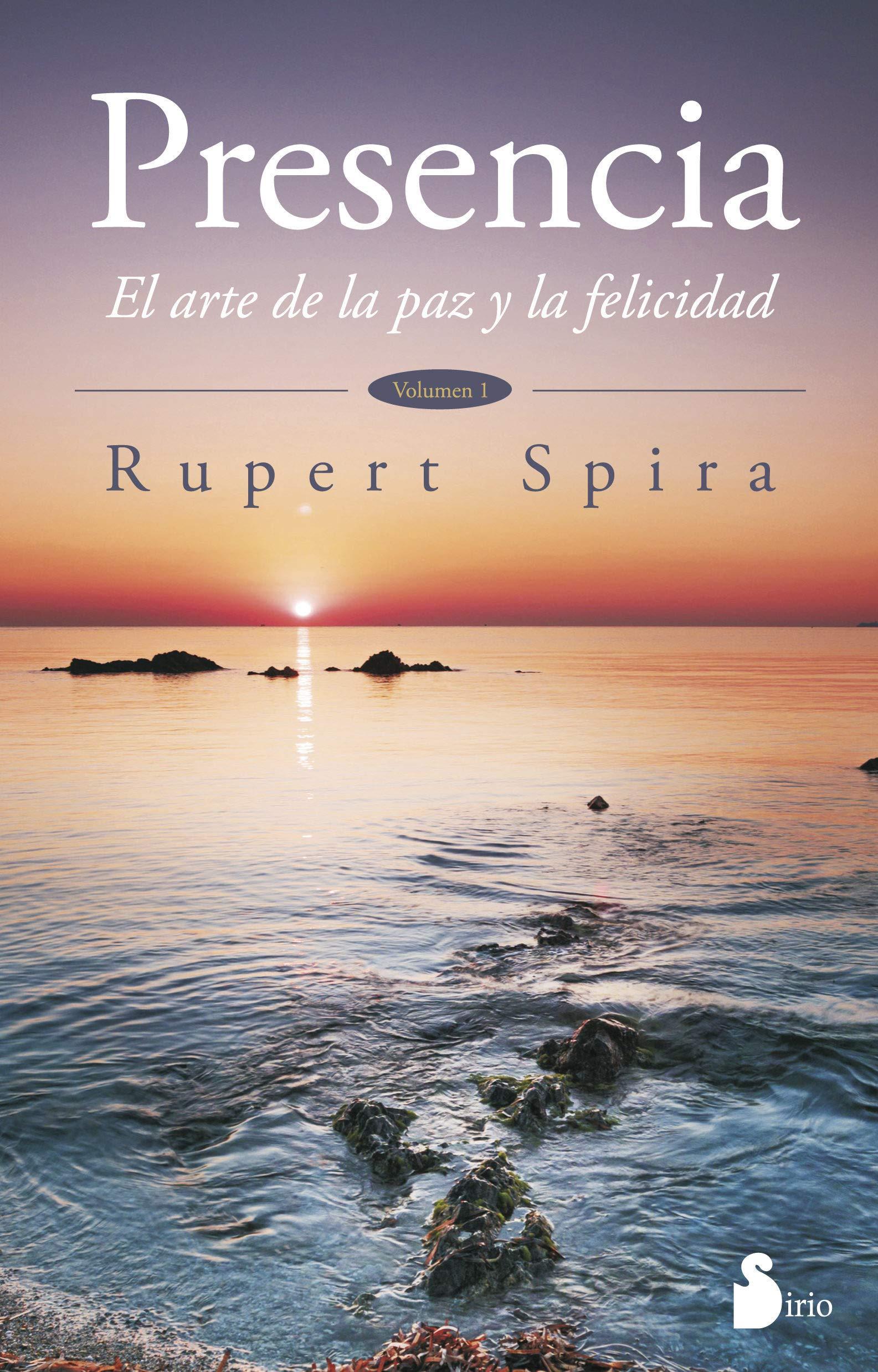 Amazon.fr - Presencia/ Presence: El Arte De La Paz Y La Felicidad - RUPERT  SPIRA, FRANCESC PRIMS TERRADAS - Livres