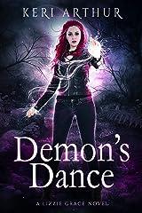 Demon's Dance (The Lizzie Grace Series Book 4) Kindle Edition