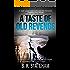 A Taste Of Old Revenge (A Turner and Frank Thriller Book 1)