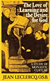 Love of Learning and the Desire for God (English and French Edition)