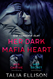 Her Dark Mafia Heart: The Complete Duet