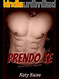 Prendo Te (Serie Passioni Segrete Vol. 2)