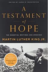 A Testament of Hope: The Essential Writings and Speeches Paperback