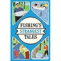 Fishing's Strangest Tales [Idioma Inglés]