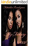 My Fantasy: Forbidden Rendezvous – The Vignettes