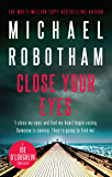 Close Your Eyes: Joe O'Loughlin Book 8 (Joseph O'Loughlin)
