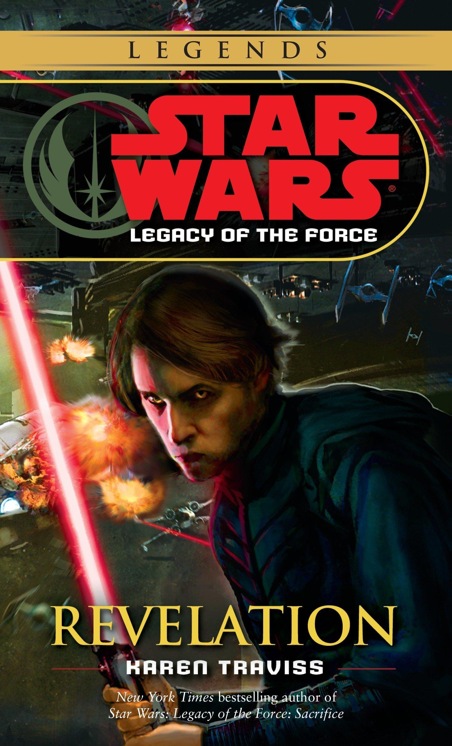 Revelation Star Wars Legends Legacy Of The Force Star Wars Legacy