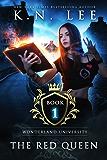 The Red Queen: Wonderland University Book One