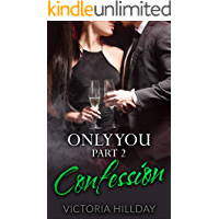 Only You Part 2: Confession