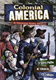 Colonial America: An Interactive History Adventure (You Choose: Historical Eras)