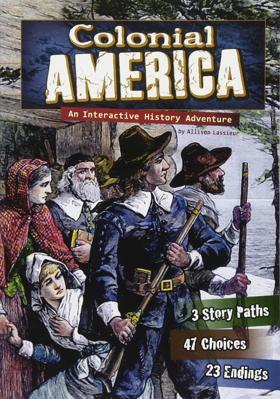 Colonial America: An Interactive History Adventure (You Choose: Historical Eras) pdf