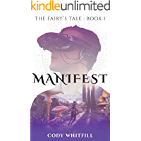 Manifest (The Fairy's Tale Book 1)