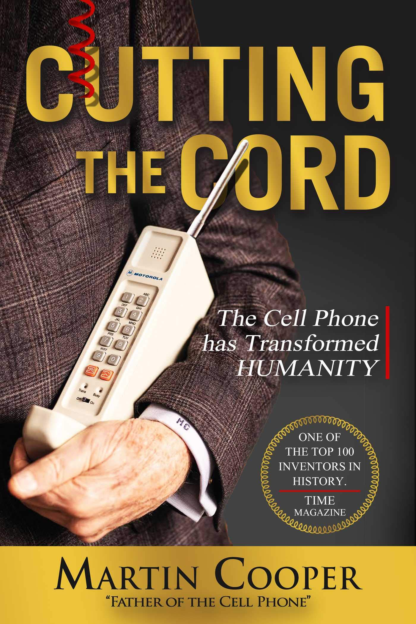 Cutting The Cord: The Cell Phone has Transformed Humanity ...