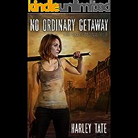 No Ordinary Getaway: A Post-Apocalyptic Survival Thriller (No Ordinary Day Book 2)