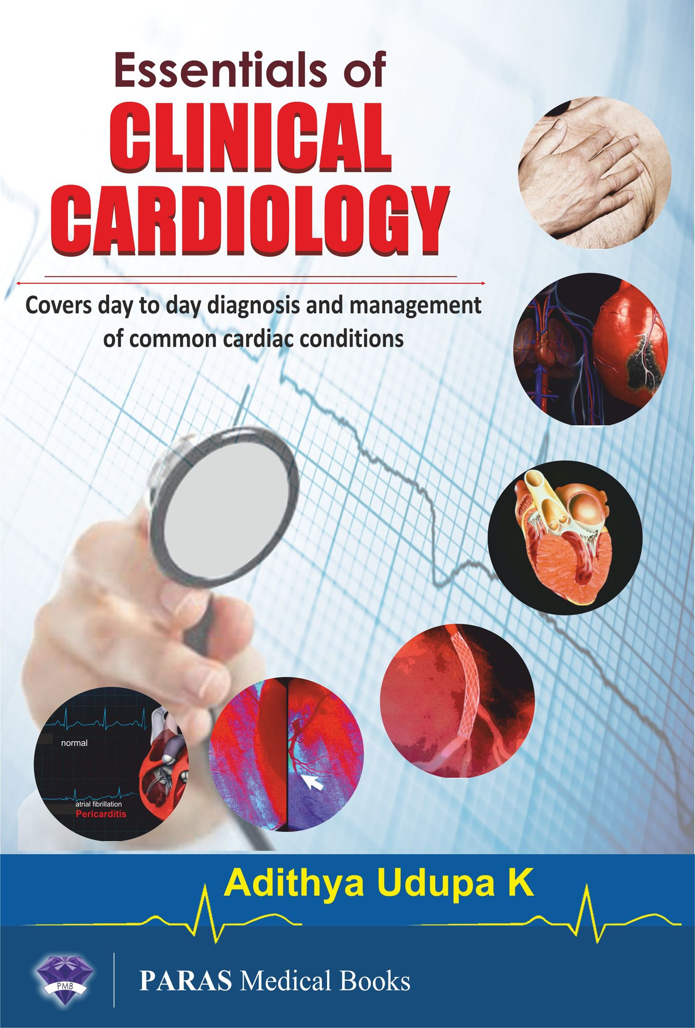 Buy Essentials of Clinical Cardiology (Clinical Cardiology