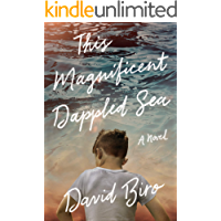 This Magnificent Dappled Sea: A Novel book cover