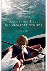 Die violette Stunde: Roman (German Edition) Kindle Edition