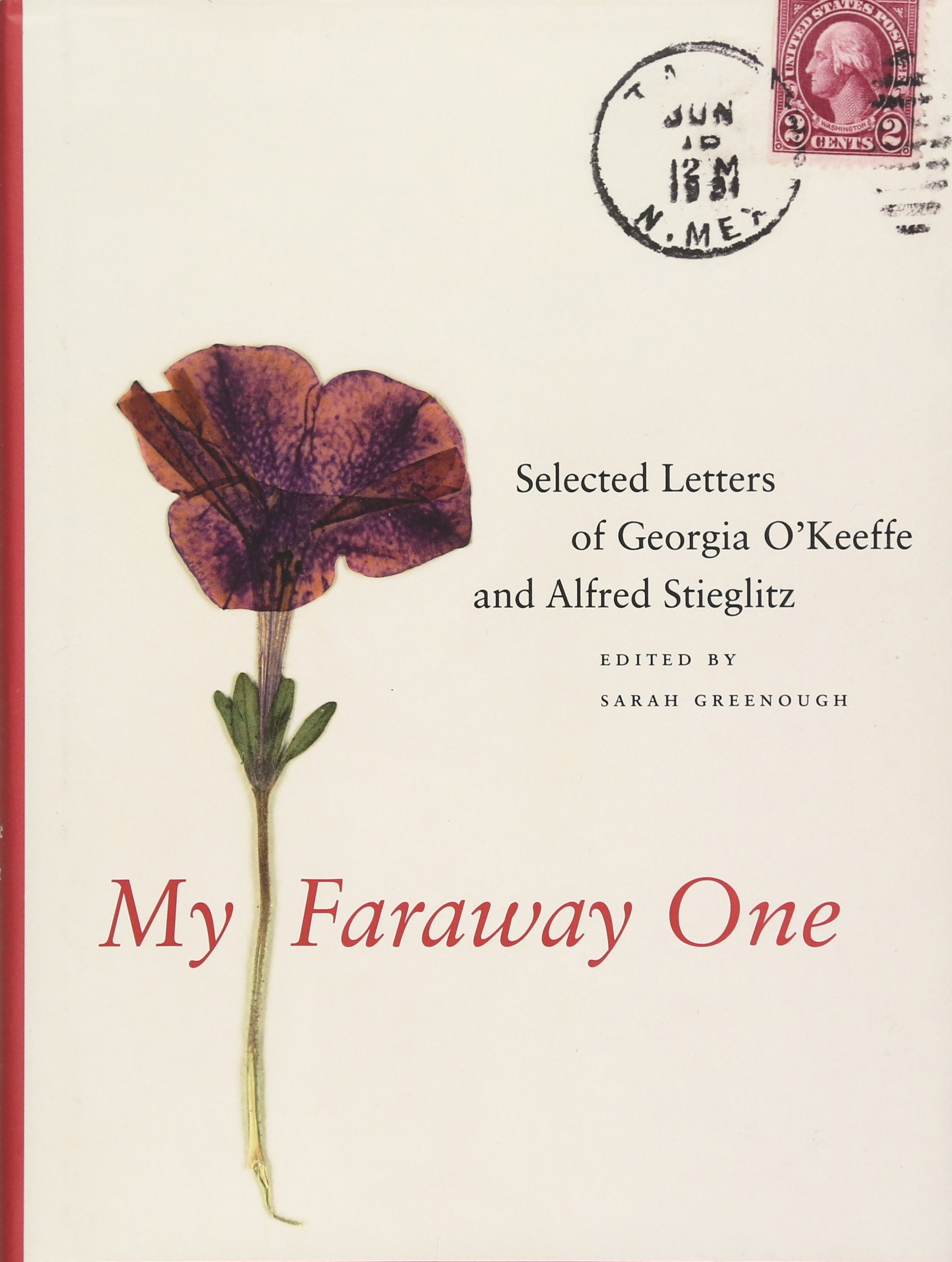 Amazon.com: My Faraway One: Selected Letters of Georgia O'Keeffe and Alfred  Stieglitz: Volume One, 1915-1933 (9780300166309): Sarah Greenough: Books