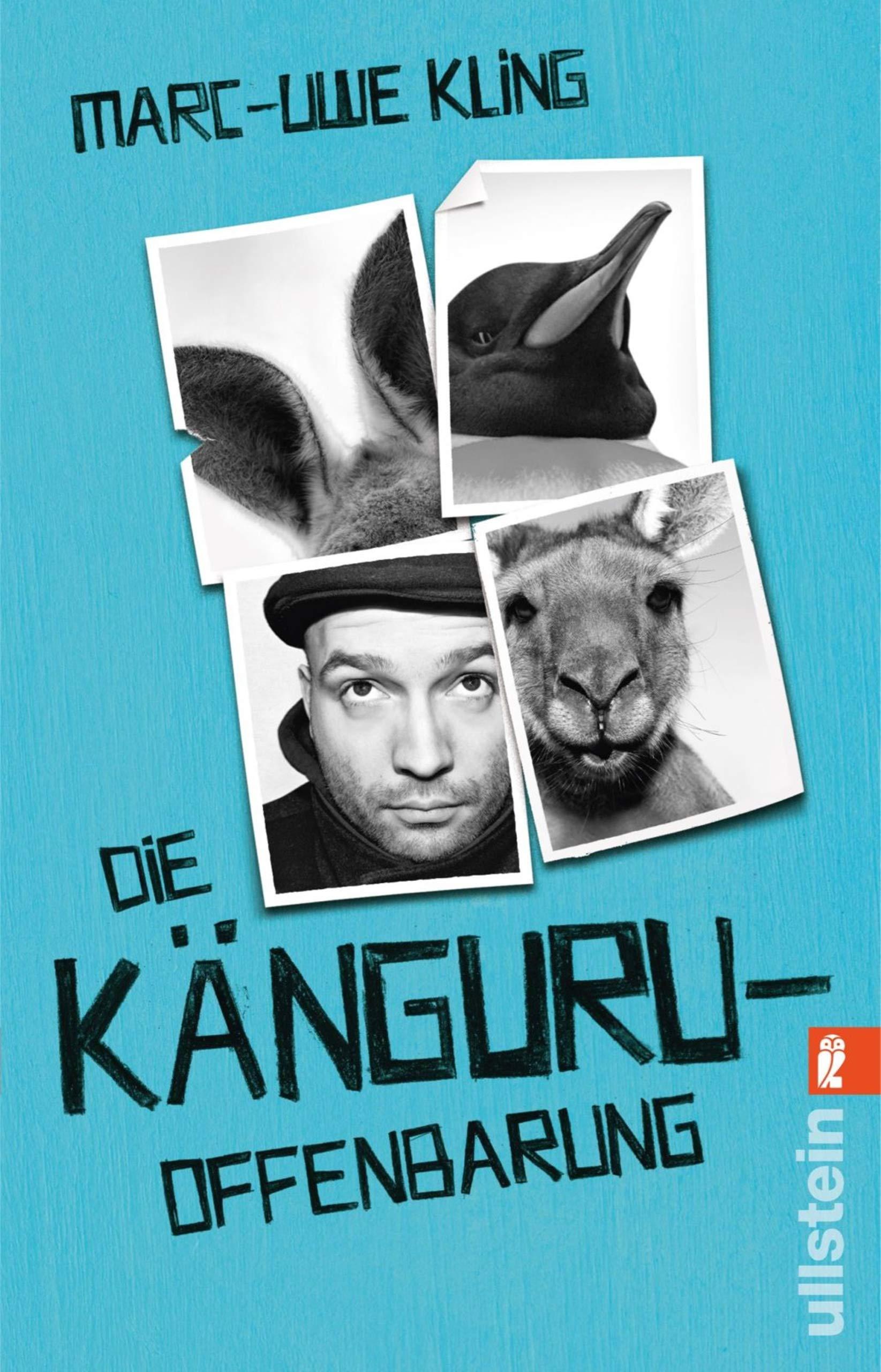 Die Känguru Offenbarung  Die Känguru Werke 3