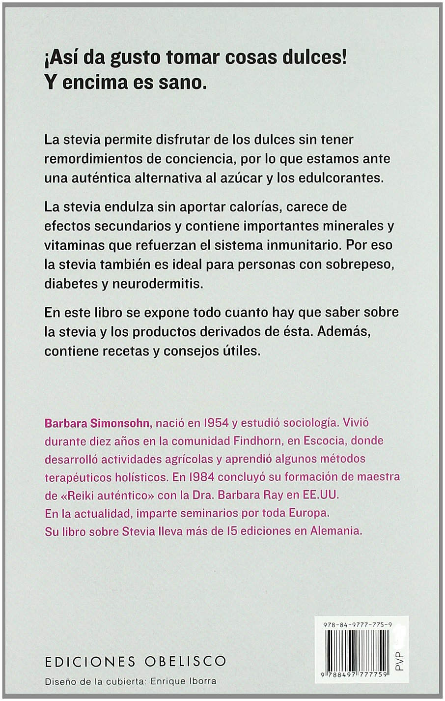 Descubre la stevia (Spanish Edition): Barbara Simonsohn: 9788497777759: Amazon.com: Books
