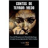 Contos de Terror: Medo (Clássicos do Horror Livro 14)