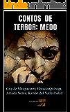 Contos de Terror: Medo (Clássicos do Horror Livro 14) (Portuguese Edition)