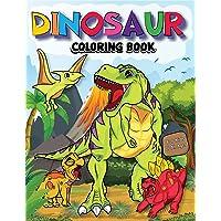 Dinosaur Coloring Book for Kids: Unique, Adorable and Fun Dino Coloring Book for Kids to Engage in Creative Crafts