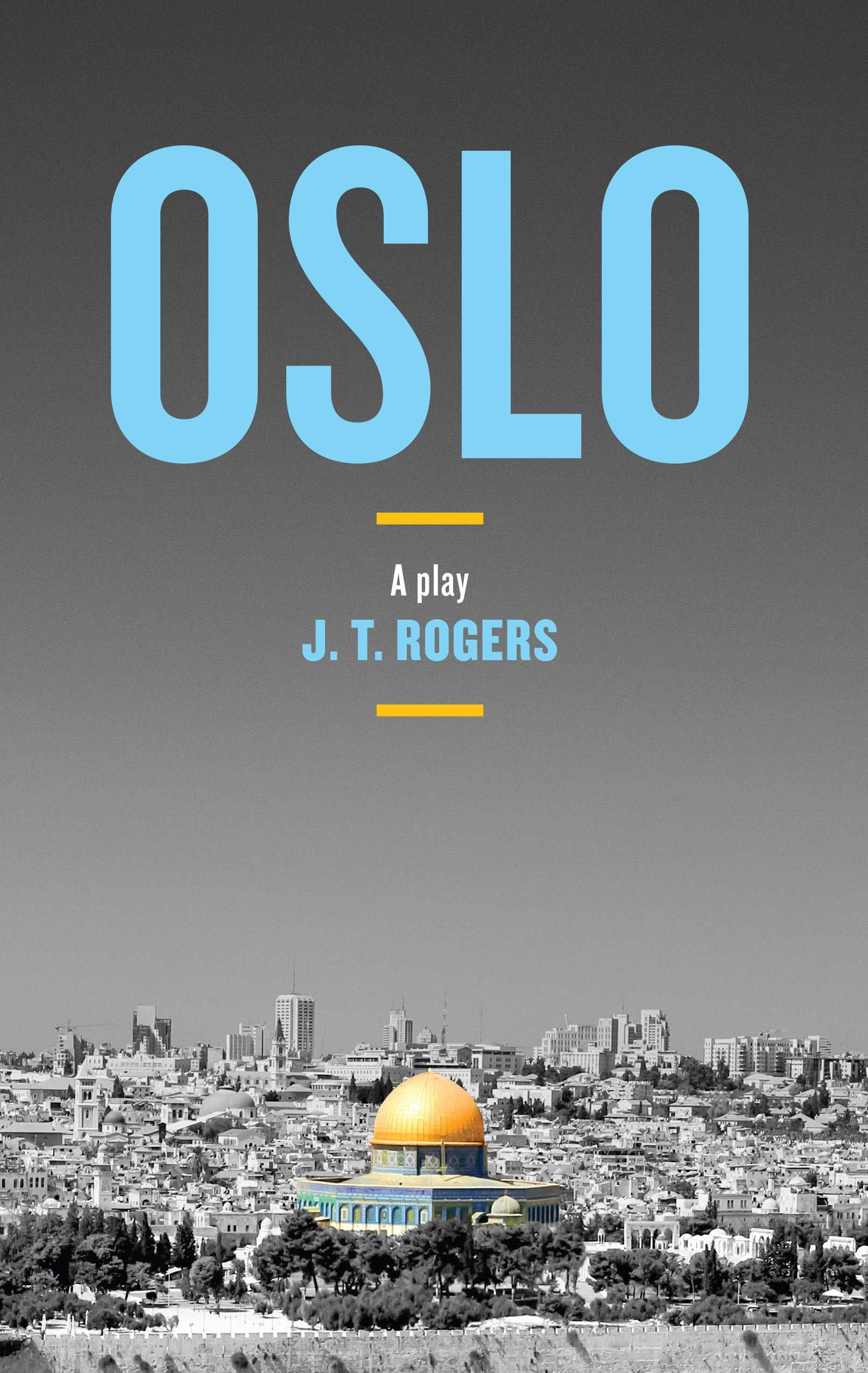 Oslo  J.T. Rogers  9781559365567  Amazon.com  Books b8816dc1facc