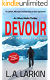 Devour (An Olivia Wolfe Thriller Book 1)