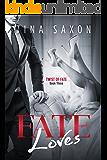 Fate Loves (Twist of Fate Book 3)