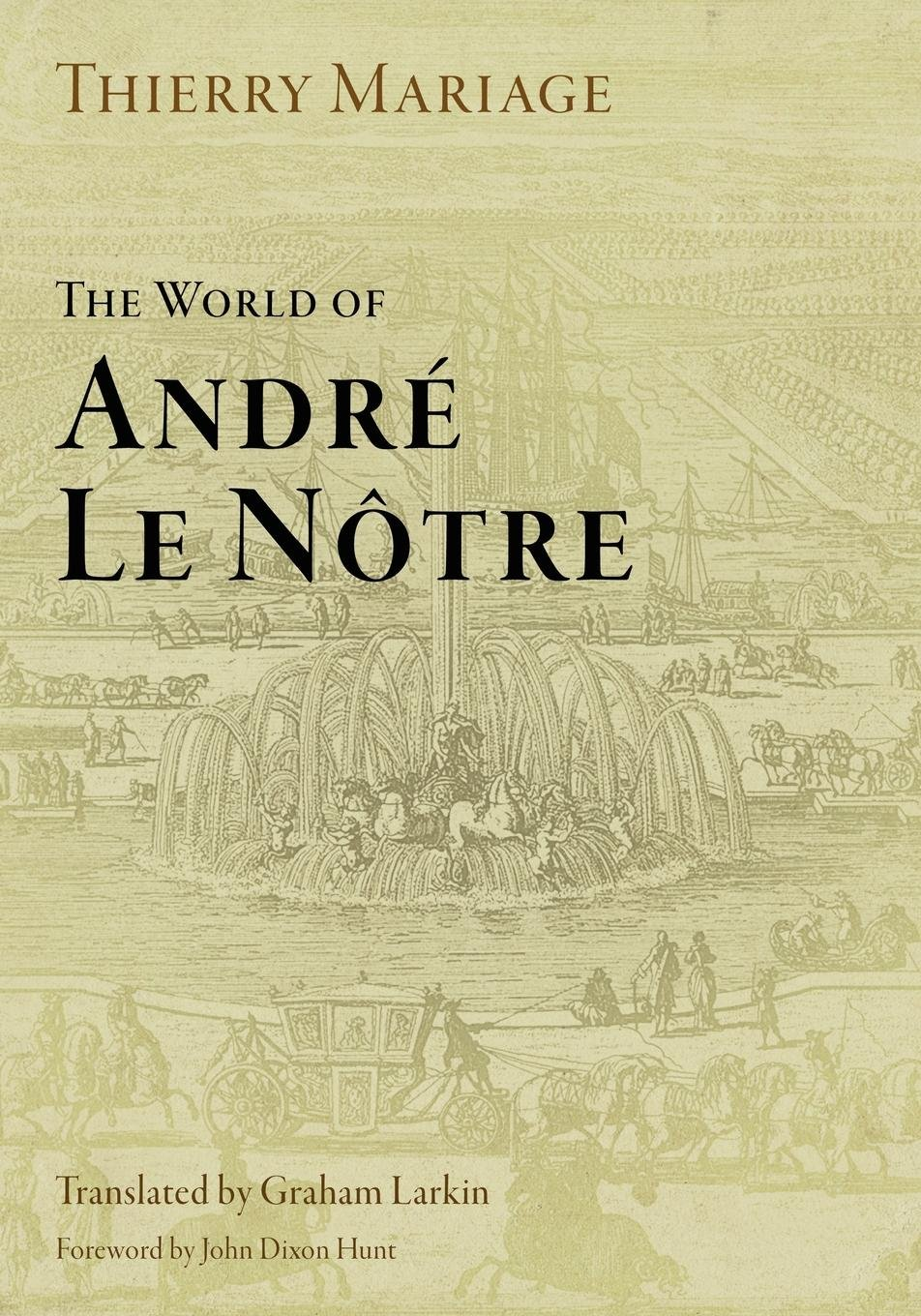 Download The World of Andre Le Notre (Penn Studies in Landscape Architecture) ebook