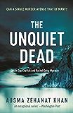 The Unquiet Dead (Detective Esa Khattak and Rachel Getty Mysteries Book 1)