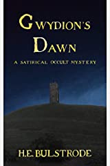 Gwydion's Dawn: A Satirical Occult Mystery (West Country Tales Book 3) Kindle Edition