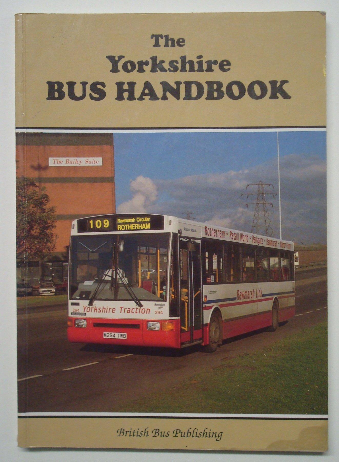 The Yorkshire Bus Handbook (Bus Handbooks)