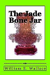 The Jade Bone Jar Kindle Edition