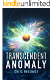Transcendent Anomaly: Frozen Pandemic Series - Book 5