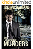 The Deadwood Murders (a Kendall Parker Mystery Book 2)