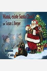 Mamá, Existe Santa Claus? (Spanish Edition) Paperback