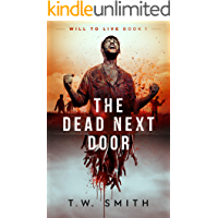 The Dead Next Door (Will to Live Book 1) book cover
